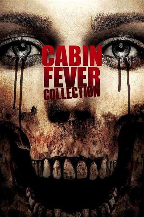 Cabin Fever Collection — The Movie Database (TMDb)